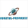 Vegetal Progress